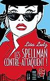 Les Spellman Contre-Attaquent (Litterature & Documents) (French Edition)