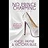 No Prince Charming: (An Erotic Romance) (Secrets of Stone Book 1)