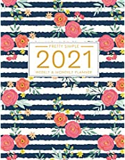 2021 Planner Weekly and Monthly: January to December 2021 Planner Calendar for Women: Cute Floral Pattern