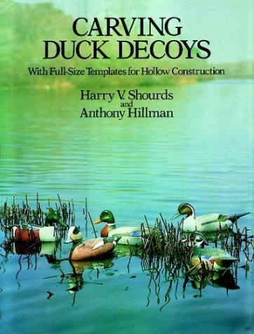 (Carving Duck Decoys (Dover Woodworking) by Harry V. Shourds)