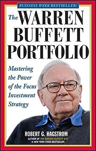 buy the warren buffett portfolio mastering the power of the focus rh amazon in warren buffett books amazon warren buffett books free