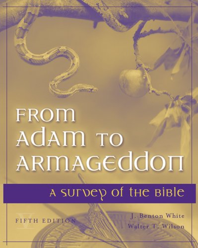 From Adam to Armageddon: A Survey of the Bible Pdf