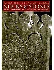 Sticks & Stones: Three Centuries of North Carolina Gravemarkers