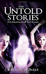 The Untold Stories (The Ferryman + The Flame)