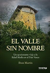 El valle sin nombre par Ibón Martín Álvarez