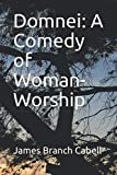 img - for Domnei: A Comedy of Woman-Worship book / textbook / text book
