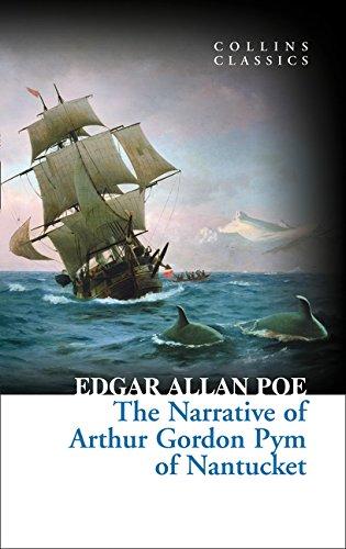 The Narrative of Arthur Gordon Pym of Nantucket (Collins Classics) ebook