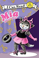 Mia Jazzes It Up! (My First I Can Read)