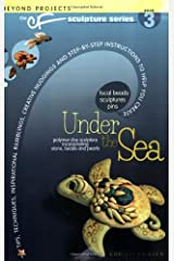 Under the Sea: Beyond Projects: The CF Sculpture Series Book 3 Paperback