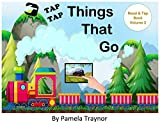 Things That Go (a READ & TAP book Book 2)