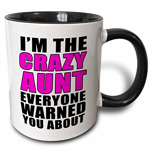 3dRose 223777_4 I'M The I'M The Crazy Aunt Everyone Warned You About Pink Mug, 11 oz, Black