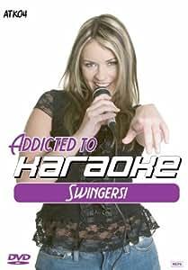 Karaoke - Addicted to Karaoke: Swingers [Reino Unido] [DVD]