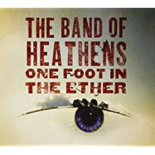 One Foot in the Ether by BAND OF HEATHENS (2009-09-15)