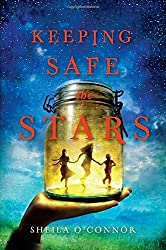 Keeping Safe the Stars by Sheila O'Connor (2012-10-11)