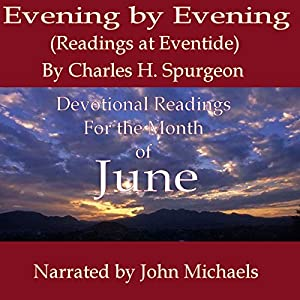 Evening by Evening: Readings for the Month of June Audiobook