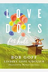 Love Does for Kids Hardcover