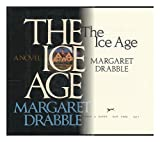 The Ice Age, Margaret Drabble, 0394417909