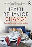 Product review for Health Behavior Change: Theories, Methods and Interventions