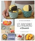 vignette de 'Les macarons d'Elisabeth (Elisabeth Biscarrat)'