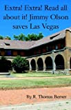 img - for Extra! Extra! Read all about it! Jimmy Olson saves Las Vegas book / textbook / text book