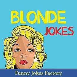 All clear, Adult blonde joke pun