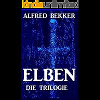 ELBEN - Die Trilogie (Elben-Saga 1-3 - Neuausgabe - 1500 Taschenbuchseiten Fantasy)