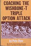 Coaching the Wishbone T.Triple Option Attack