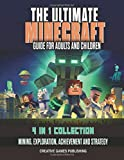 The Ultimate Minecraft Guide for Adults And