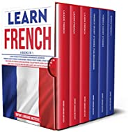 Learn French: 6 Books in 1: The Complete French Language Books Collection to Learn Starting from Zero, Have Fu