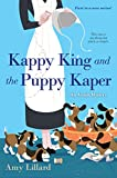Kappy King and the Puppy Kaper (An Amish Mystery Book 1) - Kindle edition by Lillard, Amy. Religion & Spirituality Kindle eBooks @ Amazon.com.