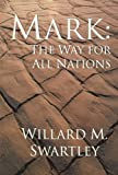 img - for Mark: The Way for All Nations: book / textbook / text book