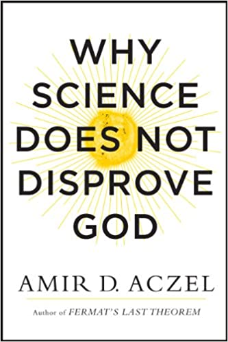 Why science does not disprove god kindle edition by amir aczel why science does not disprove god reprint edition kindle edition fandeluxe Image collections