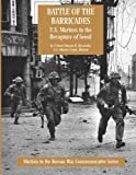 Battle of the Barricades: U. S. Marines in the Recapture of Seoul, USMC (Ret.), Colonel Joseph H. Alexander, 1499550553