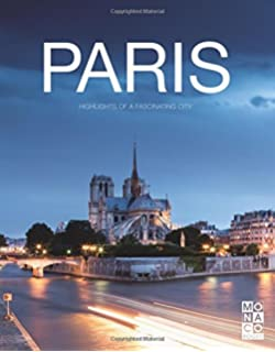 The Paris Book Highlights Of A Fascinating City With Paris Coffee Table Book