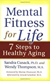 Mental Fitness for Life, Sandra Cusack and Wendy Thompson, 092352195X