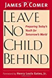 Leave No Child Behind, James Comer, 0300103913