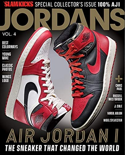 Slam Kicks Presents Jordans Volume 4 (2018) Air Jordan 1 The Sneaker That Changed The World