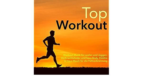 Top Weihnachtslieder.Top Workout Workout Musik Für Laufen Und Joggen Weihnachtslieder