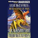Dragonheart: Anne McCaffrey's Dragonriders of Pern   Todd McCaffrey