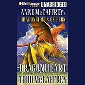 Dragonheart: Anne McCaffrey's Dragonriders of Pern | Todd McCaffrey