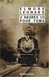 3 heures 10 pour Yuma - Elmore Leonard sur Bookys