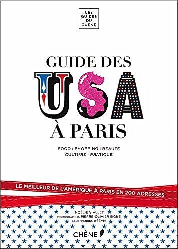 decb38fc6 Amazon.fr - Le Guide des USA à Paris - Noélie Viallet - Livres