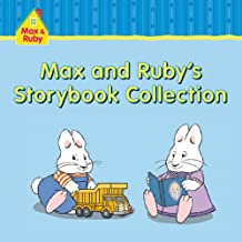 Max and Ruby: Max and Ruby's Storybook Collection