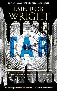 Tar: An apocalyptic horror novella by [Wright, Iain Rob]
