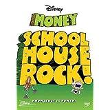SCHOOLHOUSE ROCK:MONEY BY SCHOOLHOUSE ROCK