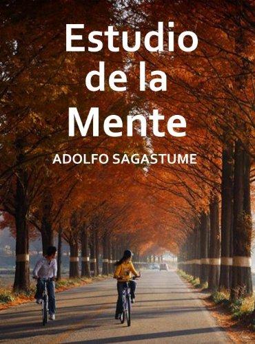 Estudio de la Mente (Spanish Edition) (Uno Dos Tres Cuatro Cinco Cinco Seis)