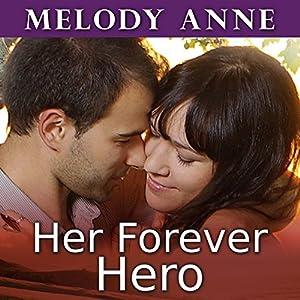 Her Forever Hero Audiobook