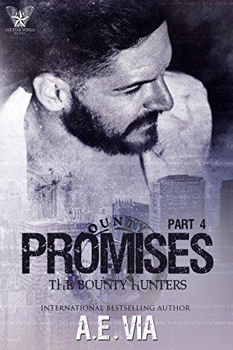Promises Part 4 (Bounty Hunters)