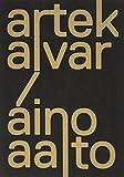 Artek and the Aaltos: Creating a Modern World