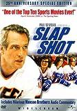 Slap Shot - 25Thanniverary Edition